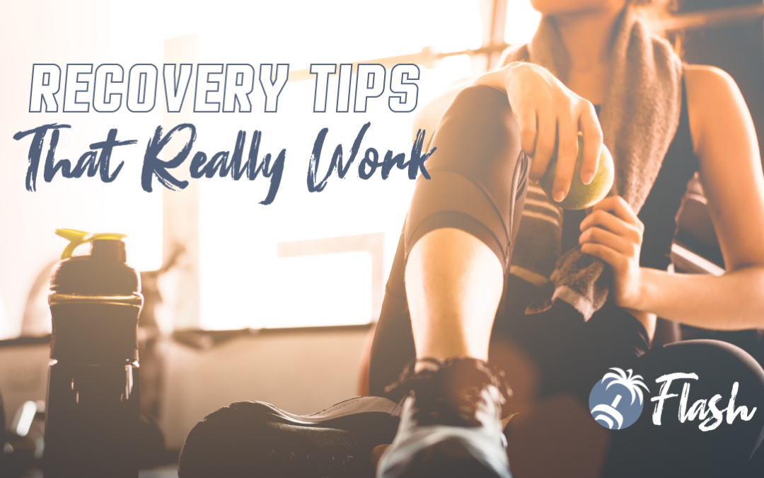 Recovery Tips that Actually Work
