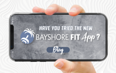 Have You Tried the Bayshore Fit App?