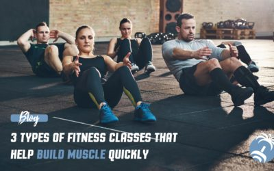 3 Types of Fitness Classes that Build Muscle Quickly